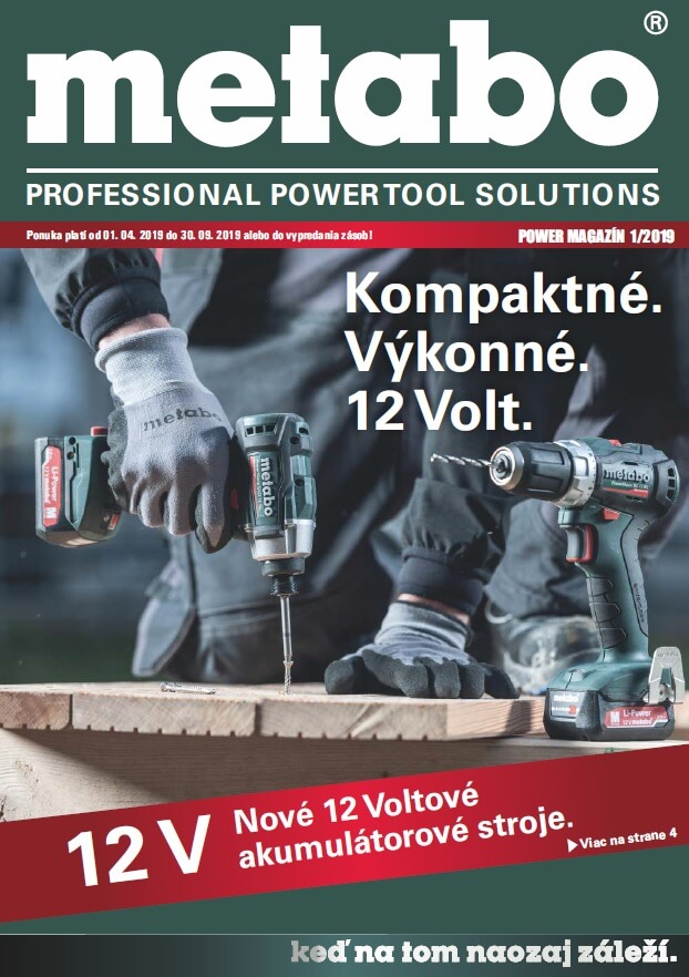 METABO - Power Magazín od 1. 4. do 30. 9. 2019